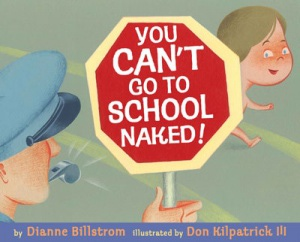 You Can't Go To School Naked